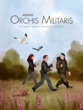 Mission Orchis Militaris - Tome 1