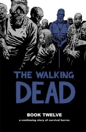 Walking Dead (The) (2003) -HC12- Book Twelve