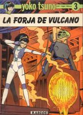 Yoko Tsuno (en espagnol) -3- La forja de vulcano
