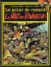 Le polar de Renard -2- La nuit des Ravageons
