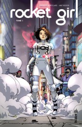 Rocket Girl (Urban Comics) -1- Tome 1