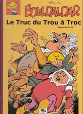 Bouldaldar et Colégram -21- Le Truc du Trou à Troc (Bonnes Soirées 7)