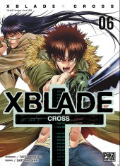 Xblade cross -6- Tome 6