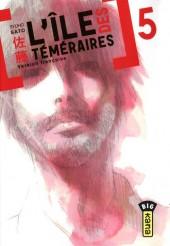 L'Île des téméraires -5- Tome 5