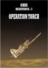 Résistance (Ghis) -3- Opération torch