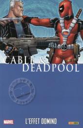 Cable & Deadpool -3- L'Effet Domino