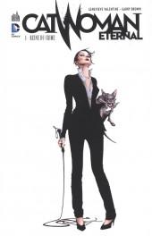 Catwoman Eternal -1- Reine du Crime