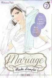Mariage, Mode d'emploi -2- Tome 2