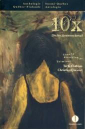 10x - Dix fois / Kymmenen kertaa