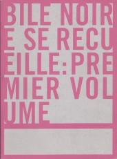 Bile noire -INT01- Bile noire se recueille: premier volume