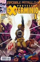 La imposible Patrulla-X -41- Proyecto Exterminio. Partes 1 y 2.
