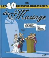 Les 40 commandements - Les 40 commandements du Mariage