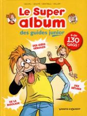 Les guides Junior -INT- Le Super album des guides junior