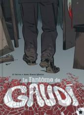 Le fantôme de Gaudi