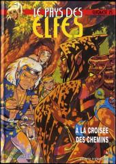 ElfQuest - La Fantastique quête des elfes -25- A la croisée des chemins