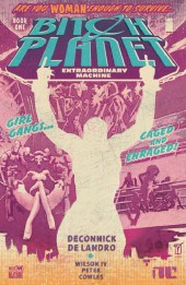 Bitch Planet (2014) -INT01- Book One: Extraordinary machine