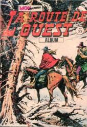 La route de l'Ouest -REC33- Album n°33 (du n°97 au n°99)