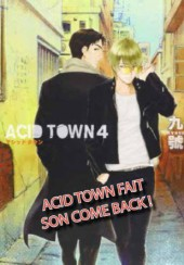Acid Town -4- Tome 4