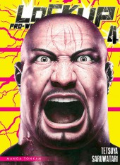 Lock Up - Pro-Wrestling -4- Tome 4