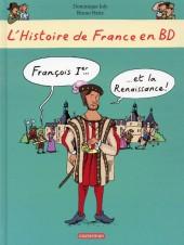 L'histoire de France en BD (Joly/Heitz) -8- Francois 1er et la renaissance
