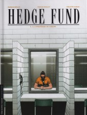 Hedge Fund -3- La Stratégie du chaos