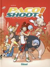 Paco Shoot ! -2- Pour l'amour du sport !