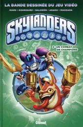 Skylanders -3- Un combat de champions