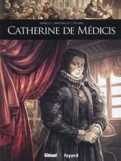 Ils ont fait l'Histoire -11- Catherine de Médicis