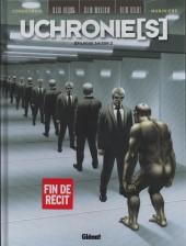 Uchronie(s) -2- Épilogue saison 2