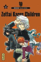 Zettai Karen Children -18- Tome 18