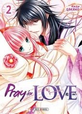 Pray for Love -2- Tome 2