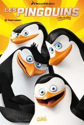 Les pingouins de Madagascar (Soleil) -3- Espions manchots