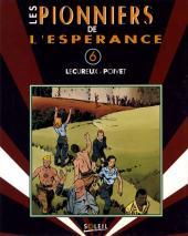 Pionniers de l'espérance (Les) (Intégrale)