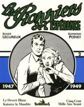 Les pionniers de l'espérance (Intégrale) -2- Vol. 2 (1947-1949)