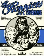 Les pionniers de l'espérance (Intégrale) -3- Vol. 3 (1950-1952)