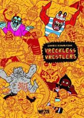 Vreckless Vrestlers -2- Vreckless vrestlers