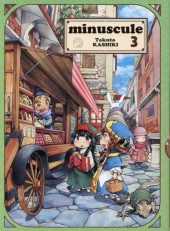Minuscule -3- Tome 3