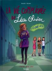 La vie compliquée de Léa Olivier -2- Rumeurs