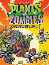 Plants vs. zombies -2- Le temps de l'apocalypse