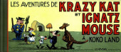 Krazy Kat (Les Rêveurs) -5- Les aventures de Krazy Kat et Ignatz Mouse à Kokoland