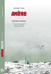 Amère Russie -INT- L'histoire complète