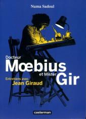 (AUT) Giraud / Moebius -6b2015- Docteur Moebius et Mister Gir