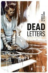Dead Letters -1- Mission existentielle