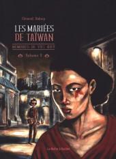 Mémoires de Viet Kieu -3- Les Mariées de Taïwan