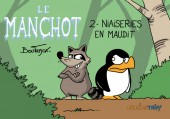 Le manchot (Boutanox) -2- Niaiseries en maudit