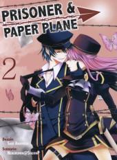 Prisoner & paper plane -2- Volume 2