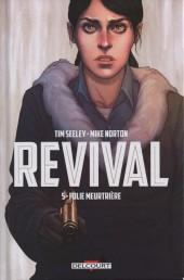 Revival -5- Folie meurtrière