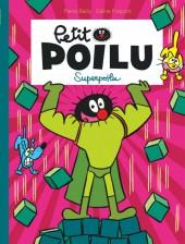 Petit Poilu -18- Superpoilu