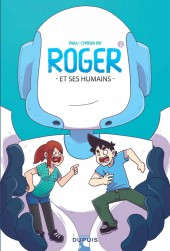 Roger et ses humains -1- Tome 1