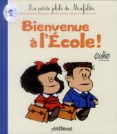 Mafalda (La petite philo de) - Bienvenue à l'école !